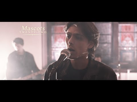 Mascots - Twenty-Two (OFFICIAL MUSIC VIDEO)