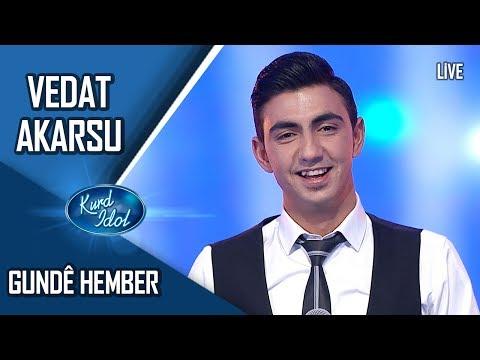 Kurd Idol - Vedat Akarsu - Gundê Hember /ڤیدات ئەکارسو - گوندێ ھەمبەر