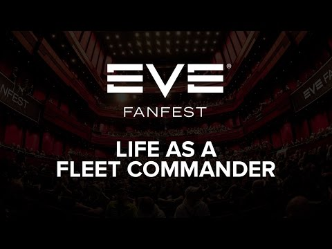 EVE Fanfest 2016 - Life as a Fleet Commander