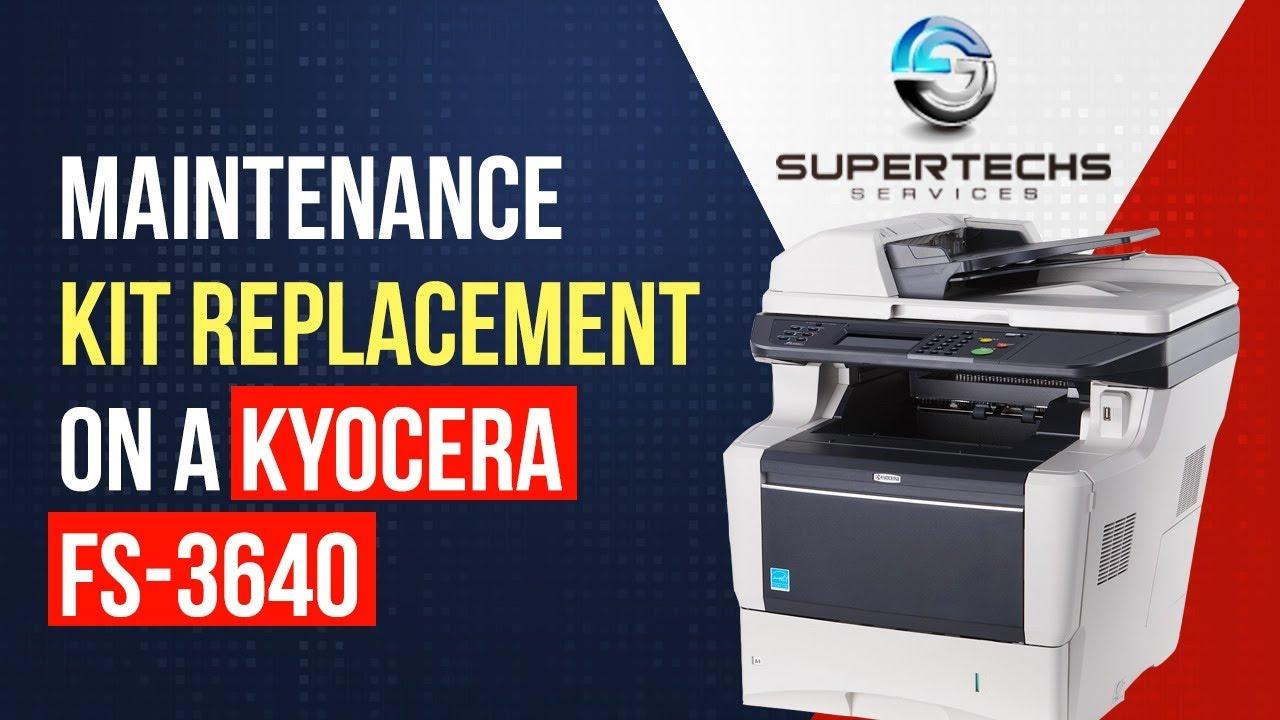 #Kyocera Kyocera FS-3640MFP Maintenance Kit Replacement