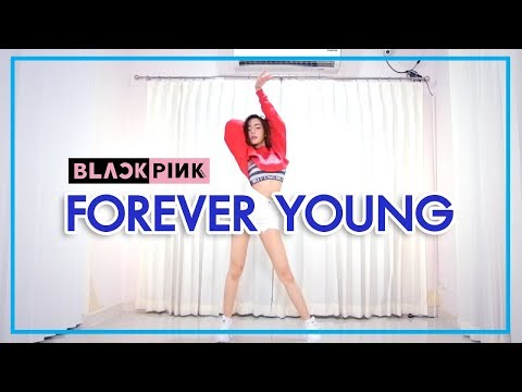 FOREVER YOUNG - Blackpink [LISA Dance] By I Nutty Nathamon