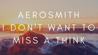 Gambar cover Aerosmith - I Don't Want To Miss A Think ( Lirik Dan Terjemahan Indonesia ) Cover
