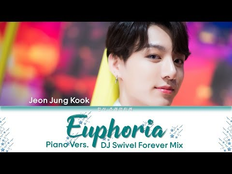 BTS Jungkook 정국 - Euphoria Piano Vers DJ Swivel Forever Mix  Color Coded HanRomEng