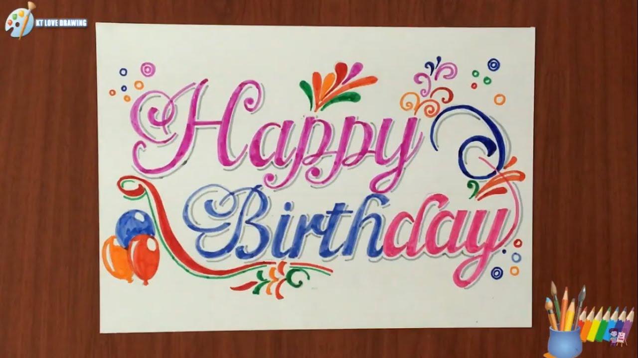 Vẽ chữ trang trí Happy birthday / Drawing decorative letters Happy birthday