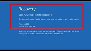 how to FIX Your PC/Device needs to be repaired - Boot Configuration - BCD  Error code 0xc0000098
