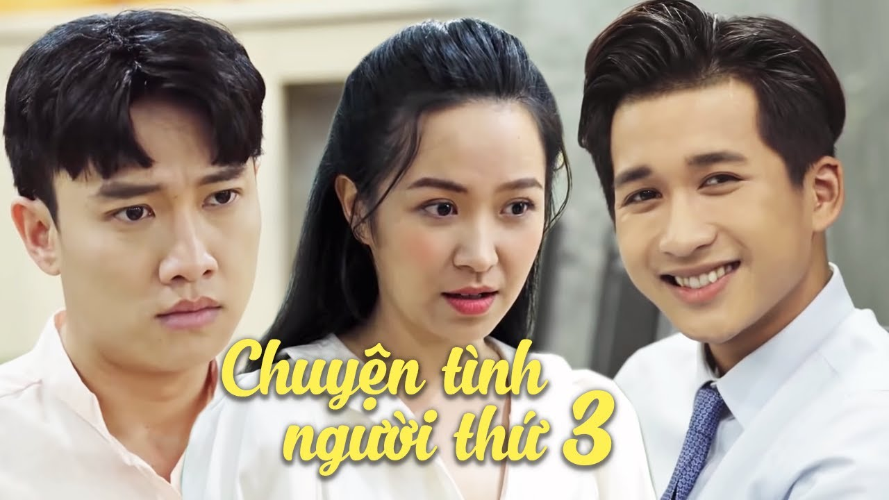 Phim Ngắn || Chuyện Tình Người Thứ 3 - Quốc Trường, Kim Oanh