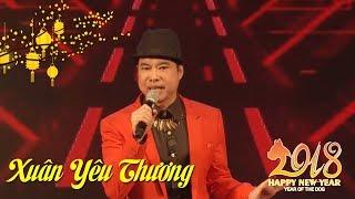 Liên Khúc Nhạc Xuân Mậu Tuất, Nhạc Tết 2018 - Xuân Yêu Thương