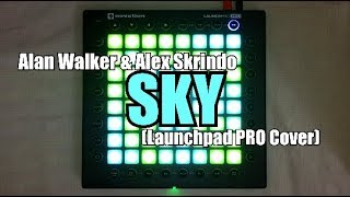 Alan Walker & Alex Skrindo - Sky | Launchpad PRO Cover by Blurry