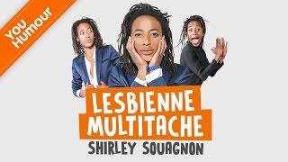 SHIRLEY SOUAGNON -  Lesbienne multitâches thumbnail
