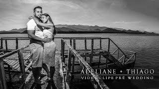 Adeliane & Thiago