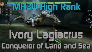 [MH3U] Monster Hunter 3 Ultimate - Urgent High Rank Ivory Lagiacrus - Conquer of Land and Sea
