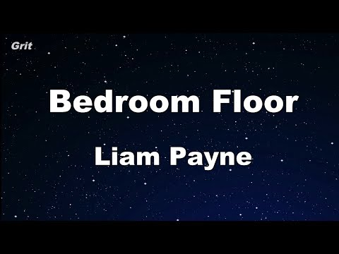 Bedroom Floor - Liam Payne Karaoke 【With Guide Melody】 Instrumental