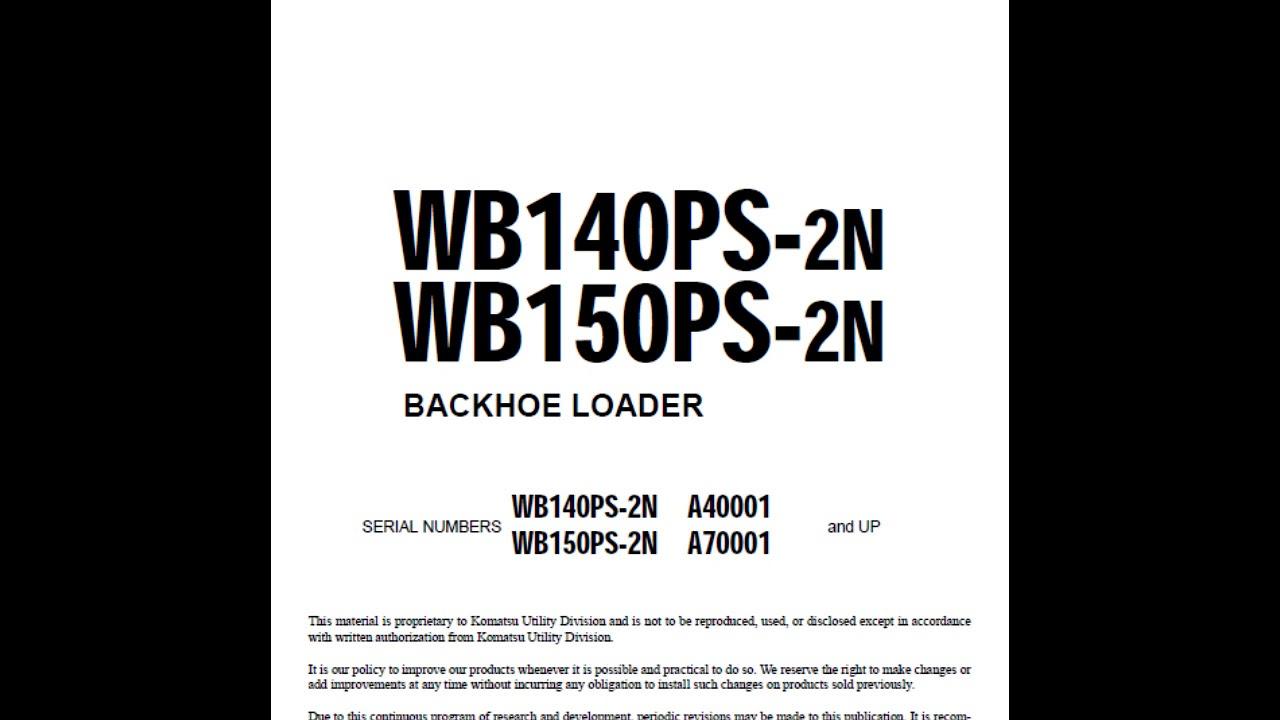 Komatsu WB140PS-2N and WB150PS-2N Backhoe Loader Service