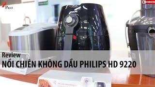 Nồi chiên không dầu Philips HD9220 - Pico