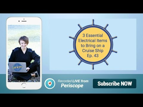 3 Essential Electrical Items to Bring on a Cruise Ship Ep.43
