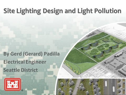 Site Lighting Design and Light Pollution