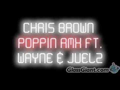 Chris Brown Poppin Remix
