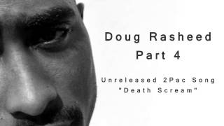 Doug Rasheed Interview Part 4: Unheard 2Pac Song Death Scream & Getting His Royalties From Suge