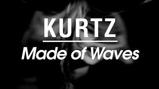 Kurtz  - Made of Waves, Album teaser