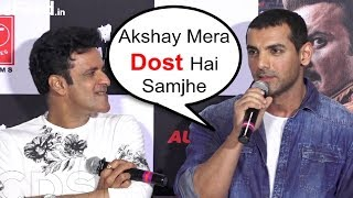 John Abraham BEST Reaction On Akshay Kumar