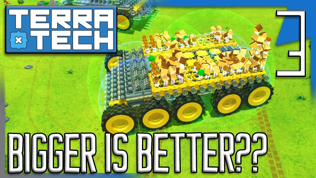 BIGGER IS BETTER?!? | TerraTech Multiplayer Gameplay/Let's Play E3
