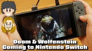 Doom & Wolfenstein New Colossus Coming to Nintendo Switch - #CUPodcast