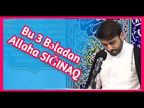 Hacı Ramil - Bu 3 Bəladan Allaha SIĞINAQ