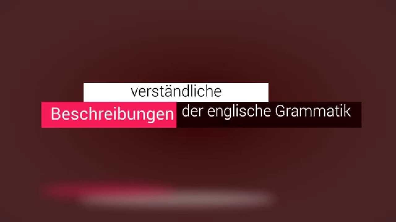 Englisch Grammatikkurs mit Grammatiktrainer | englische Grammatik schneller lernen