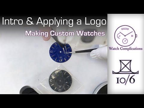 Making Custom Watches: Intro and Applying a Logo