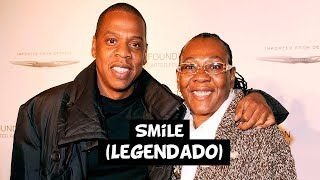 Jay-Z - Smile (Live) [Legendado]