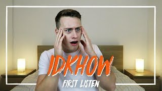 Listening to I DONT KNOW HOW BUT THEY FOUND ME for the FIRST TIME | Reaction
