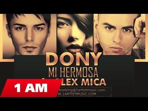 Dony - Mi Hermosa ft. Alex Mica