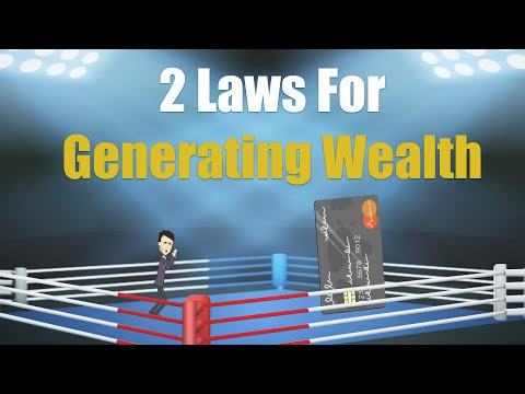 2 Laws for Generating Wealth
