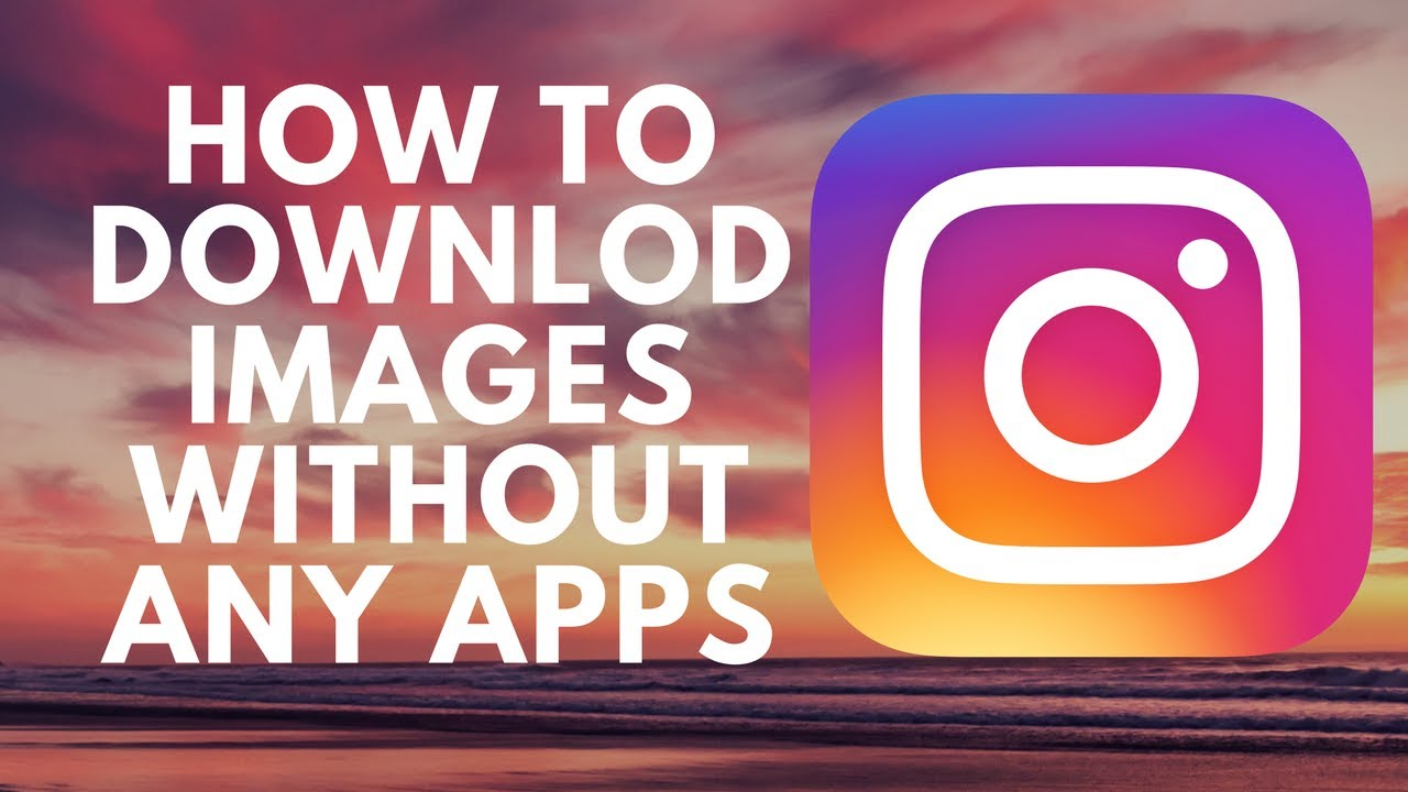 How to download full resolution instagram images