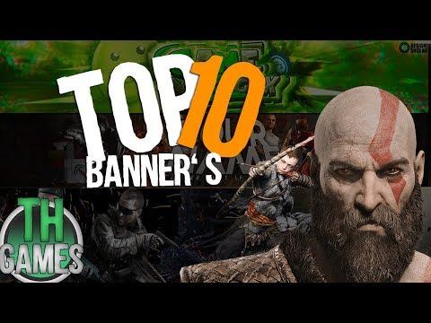 TOP 10 - Banners para canal de GAMES! Template Editável