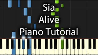 Sia - Alive Tutorial (How To Play On Piano)