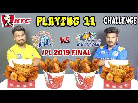 KFC PLAYING 11 BUCKET EATING CHALLENGE   IPL 2019 FINAL   MI Vs CSK  Food Challenge In India(Ep-159)