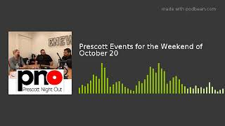Prescott Events for the Weekend of October 20