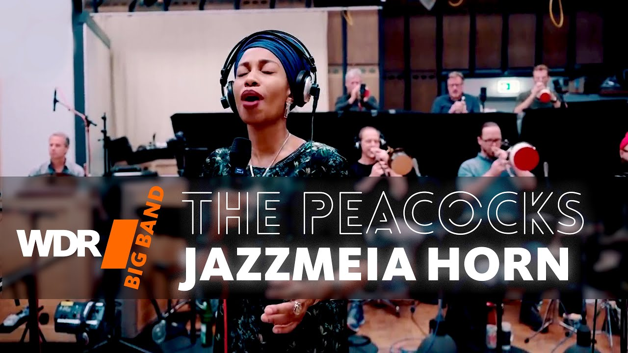 Jazzmeia Horn feat. by WDR BIG BAND -  The Peacocks | Rehearsal