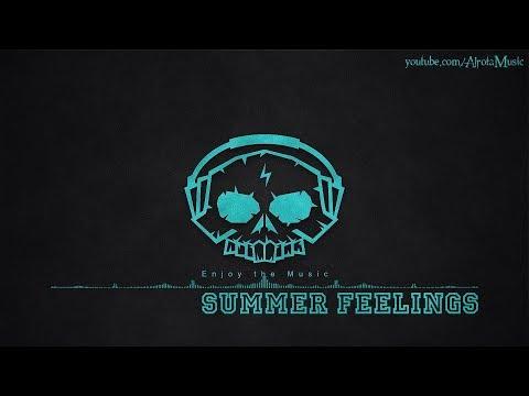 Summer Feelings by Onda Norte - [Soft House Music]