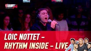 Loic Nottet - Rhythm Inside - Live - C'Cauet sur NRJ