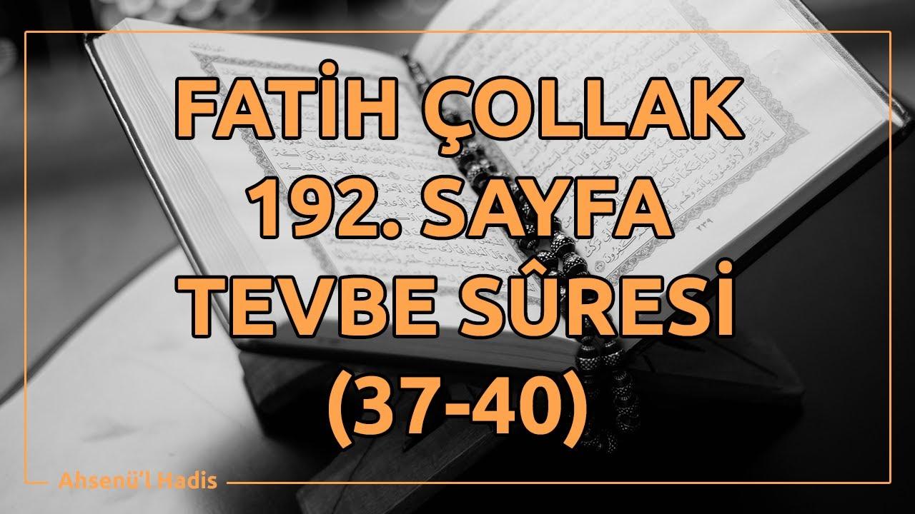 Fatih Çollak - 193.Sayfa - Tevbe Suresi (41-47)
