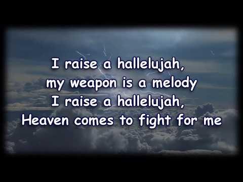Raise A Hallelujah - Bethel - Worship Video With Lyrics