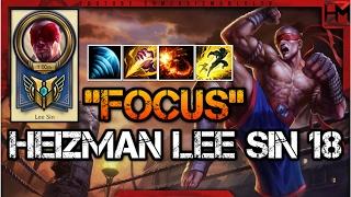 "Heizman Lee Sin Montage 18 - ""Focus"""