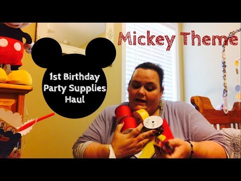 1st Birthday Party Supply Haul || Mickey Mouse Theme