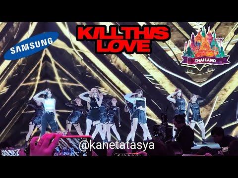 "BLACKPINK - KILL THIS LOVE ( FANCAM HD ) -"" SAMSUNG EVENT "" - BANGKOK THAILAND"