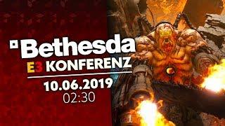 BETHESDA E3 Konferenz - 10.06.2019!   Live Reaktion + Commentary