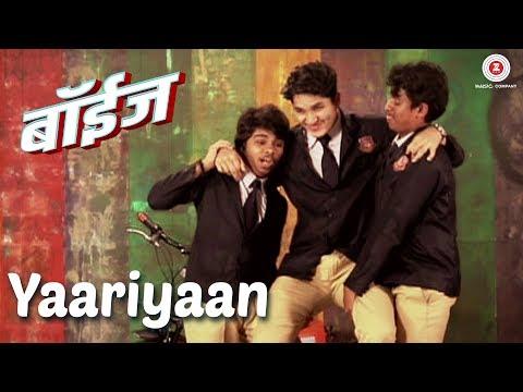 Yaariyaan - Boyz | Parth Bhalerao, Pratik Lad & Sumant Shinde | Avadhoot Gupte | Vijay Prakash