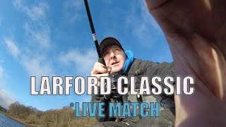 LARFORD CLASSIC FINAL 'LIVE MATCH' DAY ONE