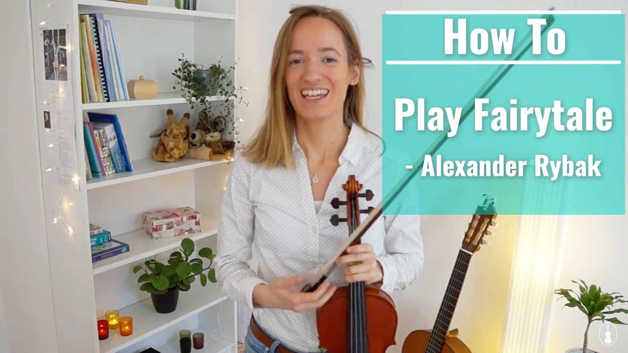 How To Play Fairytale Alexander Rybak Advanced Song Violin Tutorial